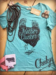 Mother Clucker Delta Blue Scoop Tee with Coal Mine Print Country Shirts, Country Outfits, Casual Outfits, Cute Outfits, Rodeo Outfits, Country Apparel, Country Wear, Cowgirl Chic, Cowgirl Style