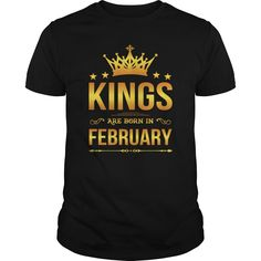 Kings Are Born In February Shirt #gift #ideas #Popular #Everything #Videos #Shop #Animals #pets #Architecture #Art #Cars #motorcycles #Celebrities #DIY #crafts #Design #Education #Entertainment #Food #drink #Gardening #Geek #Hair #beauty #Health #fitness #History #Holidays #events #Home decor #Humor #Illustrations #posters #Kids #parenting #Men #Outdoors #Photography #Products #Quotes #Science #nature #Sports #Tattoos #Technology #Travel #Weddings #Women