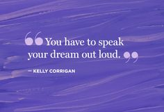 speak your dream out loud