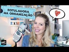 ROTULADORA PARA AJUDAR NA ORGANIZAÇÃO - AMO! | Organize sem Frescuras!