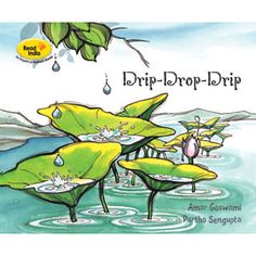 Drip-Drop-Drip — All the animals can hear a strange sound in the jungle after the rains. What is this sound and where is it coming from?