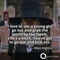 Maya Angelou puts it best. #DayoftheGirl #Beyonce