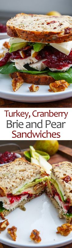 Turkey, Cranberry, Brie and Pear Sandwiches with Avocado and Bacon #chickenfoodrecipes