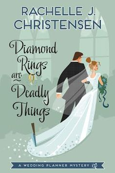 Blog Tour Stop, Review & Giveaway! Diamond Rings are Deadly Things by Rachelle J. Christensen