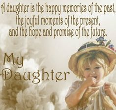 Google Image Result for http://www.bashzone.com/wp-content/uploads/2012/06/daughter-quotes04.jpeg