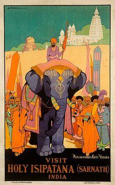 DP Vintage Posters - Visit Holy Isipatana India Original Travel Poster - ca Artist: Dorrie Newsome Tourism Poster, Poster Ads, Poster Prints, Postcard Art, Travel Illustration, Travel Images, Vintage Travel Posters, Cool Posters, Illustrations And Posters