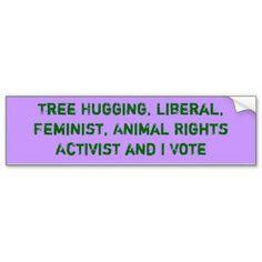 Tree Hugging Activist and I Vote Sticker Bumper Sticker