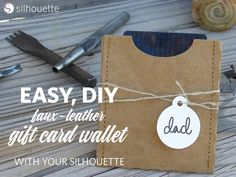 DIY create your own Easy, fast Faux leather gift card wallet Silhouette project complete tutorial!
