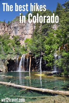 The best hikes in Colorado - a list from where to go and which hikes to pick!