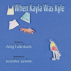 When Kayla Was Kyle by Amy Fabrikant http://www.amazon.com/dp/1612861547/ref=cm_sw_r_pi_dp_-gCUub17BTNKE