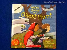 Carrie's Speech Corner: Book of the Week: We're Going on a Ghost Hunt