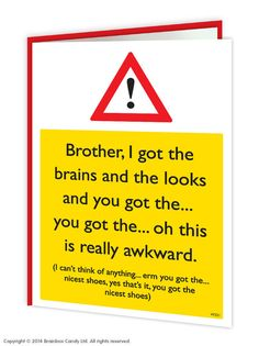 From Funny Humorous 'brother Nicest Shoes' Birthday Greetings Card Birthday Brother Funny, Happy Birthday Sis, Birthday Cards For Brother, Birthday Ideas For Mum, Christmas Gifts For Brother, Brother Gifts, Birthday Card Sayings, Funny Birthday Cards, Birthday Greeting Cards