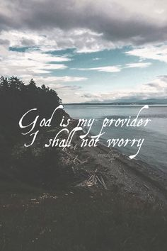 God is my provider, I shall not worry. Amen