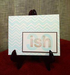 30ish birthday card by lindsaynspencer on Etsy, $3.25