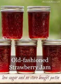 Perfect Strawberry Jam Recipe Without Pectin Low Sugar Home Canning Preserving Food Preserving The Harvest Gardening Summer Fruit Homemade Strawberry Jam, Strawberry Recipes, Homemade Jelly, Low Sugar Strawberry Jam Recipe Canning, Pomegranate Jam No Pectin, Strawberry Perserves Recipe, Strawberry Jam Recipe Without Pectin Low Sugar, Easy Strawberry Jam Recipe Without Pectin, Jars