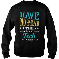 Have no Fear the Pharm Tech is Here T-Shirt #gift #ideas #Popular #Everything #Videos #Shop #Animals #pets #Architecture #Art #Cars #motorcycles #Celebrities #DIY #crafts #Design #Education #Entertainment #Food #drink #Gardening #Geek #Hair #beauty #Health #fitness #History #Holidays #events #Home decor #Humor #Illustrations #posters #Kids #parenting #Men #Outdoors #Photography #Products #Quotes #Science #nature #Sports #Tattoos #Technology #Travel #Weddings #Women