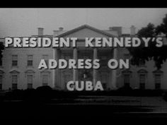 """JFK'S """"CUBAN MISSLE CRISIS"""" SPEECH (10/22/62) (COMPLETE AND UNCUT) ...  This high-quality version of President Kennedy's 10/22/62 Cuban Missile Crisis speech is somewhat rare, because it is complete and unedited. Usually only sma..."""