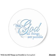 With God All Things Are Possible Gifts - With God All Things Are ...