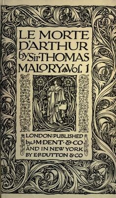 Anyone read Le Morte D'Arthur by Sir Thomas Malory?