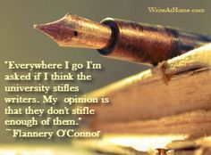 Writers On Writing Writing Quotes, Writing Advice, Writing A Book, Writing Prompts, Book Quotes, Literary Quotes, Flannery Oconnor Quotes, Funny Qoutes, Graphic Quotes