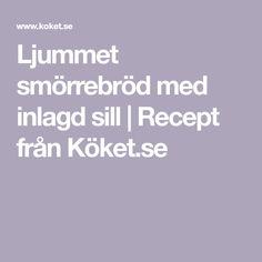 Ljummet smörrebröd med inlagd sill   Recept från Köket.se Sill Recept, Easter, Easter Activities
