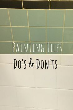 The Do's & Don'ts of painting tiles