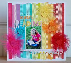 #Papercraft #scrapbook #layout. She is always reading - Washi Tape Layout      such a girlie layout. Perfect for a granddaughter.