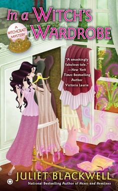 In a Witch's Wardrobe (Witchcraft Mystery Series #4) - A fun paranormal cozy mystery.