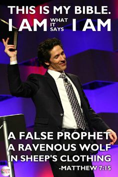 Study the Word to show yourself approved by God: Thus your true knowledge of God's Word will show discernment against False Teachers such as Joel Olsteen...