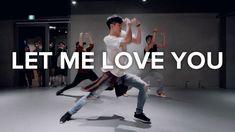Let Me Love You - DJ Snake (ft. Dance Choreography Videos, Dance Videos, Let Me Love You, Let It Be, My Love, Bongyoung Park, May J Lee, 1million Dance Studio, Style