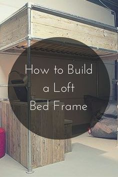 How to Build a Loft Bed Frame  #KeeKlamp #DIY #loft #bedframe