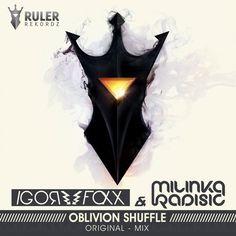 RRZ014 - Ruler Rekordz  Oblivion (Shuffle) (Original Mix) - Igor Foxx & Milinka Radisic  #MilinkaRadisic #Milinka #RulerRekordz #RRZ015 #Oblivion #Igor #IgorFoxx #Shuffle #ruler #music #progressive #progressivehouse #edm