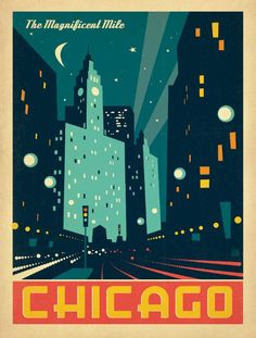 Chicago IL - The Magnificent Mile - Anderson Design Group Chicago Poster, Poster City, Voyage Usa, Art Deco Posters, Retro Posters, Vintage Travel Posters, Poster Vintage, Wisconsin, Michigan