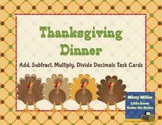 Thanksgiving Dinner Decimal Task Cards - Add, Subtract, Multiply, Divide Decimals