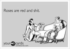 Haha, my idea of romantic.