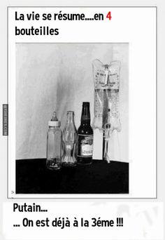 La vie en 4 bouteilles.