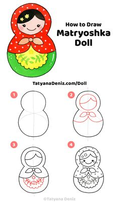 Learn to draw a cute Russian matryoshka doll in 4 easy steps. Great as a kid\'s activity, DIY project, and DIY crafts. Kawaii art and drawing tutorial by Tatyana Deniz. Cute Easy Drawings, Art Drawings For Kids, Kawaii Drawings, Drawing For Kids, Art For Kids, Diy Kawaii, Kawaii Art, Doll Drawing, Matryoshka Doll
