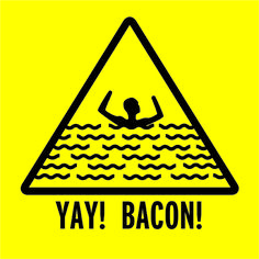 Yay!  Bacon!  (by http://www.HumerusOnline.com)