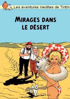 Les Aventures de Tintin - Album Imaginaire - Mirages dans le Désert