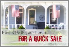 Staging Your Home For A Quick Sale-Part 2