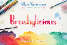 {Free premium font} Brushylicious - commercial license included. Font is PUA encoded--everyone can access the glyphs in Character Map or Fontbook. Free Font until June 21