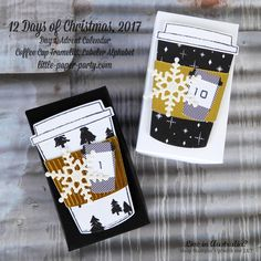 Little Paper Party, 12 Days of Christmas Advent Calendar, Coffee Cup Framelits, Labeler Alphabet, 12 Days Of Christmas, Christmas 2017, Christmas Projects, Karen Robinson, Australia Living, 3d Projects, Advent Calendar, Coffee Cups, Stampin Up