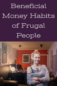 Beneficial Money Habits of Frugal People Ways To Save Money, Money Tips, Money Saving Tips, How To Make Money, Saving Time, Saving Ideas, Frugal Living Tips, Frugal Tips, Cruise Tips