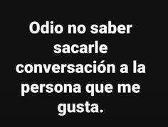 Spanish Humor, Spanish Quotes, Fact Quotes, Love Quotes, Quiet Girl, Love Phrases, Sad Day, Sad Love, Some Words