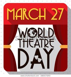 Commemorative flat design with long shadow for World Theatre Day with calendar like stage with red curtains and greeting decorated with tragedy-comedy masks and globe. World Theatre Day, Red Curtains, Long Shadow, Flat Design, Globe, Masks, Comedy, Stage, Calendar