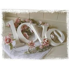 decorate letters with scrap-paper--lay on lace and flowers