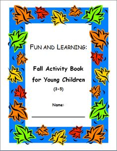 Free fall-themed activities for toddlers (3-5 years old) - writing practice, matching, etc. Just download and print...