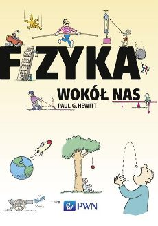 Fizyka wokół nas - Hewitt Paul G. Good To Know, Kids Learning, Nasa, Books To Read, Family Guy, Science, Education, Comics, Reading