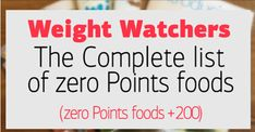 New Weight Watchers List Of Zero Points: The Complete list (200+ zero Points foods) – Easy Recipes