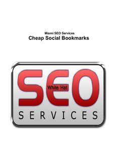 Miami SEO Services - Cheap Social Bookmarks #Miami #SocialBookmarks #SEO #Florida